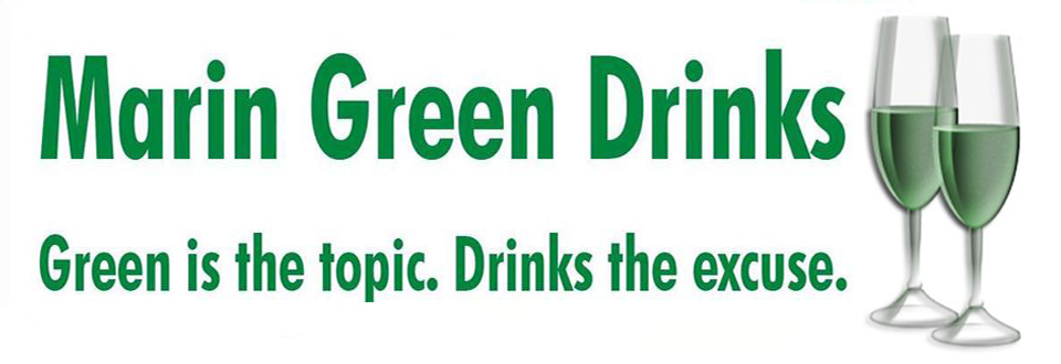 Marin Green Drinks Meets 5-6 PM For Valentines