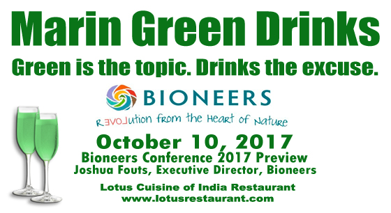 Marin Green Drinks with Joshua Fouts of Bioneers