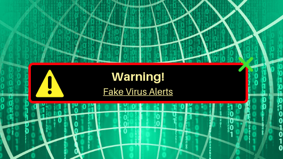 Warning! Fake Virus Alerts
